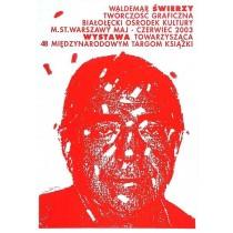Grafikwerke rot Waldemar Świerzy Polnische Plakate