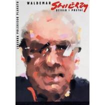 Waldemar Swierzy Werk und Person Sopot 2012 Waldemar Świerzy Polnische Plakate