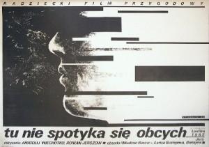 Chuzhie zdes ne khodyat Anatoli Vekhotko Witold Dybowski Polnische Plakate