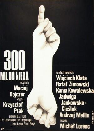 300 Meilen bis zum Himmel Jakub Erol Polnische Plakate