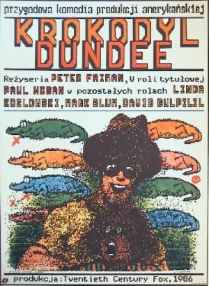 Crocodile Dundee - Ein Krokodil zum Küssen Peter Faiman Andrzej Pągowski Polnische Plakate