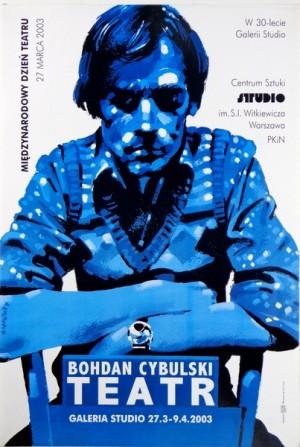Bohdan Cybulski Internationaler Theatertag Waldemar Świerzy Polnische Plakate