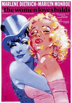 Marlene Dietrich & Marilyn Monroe The Women Loves Balds Waldemar Świerzy Polnisches Plakat