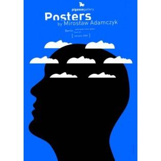 Posters by Mirosław Adamczyk 2009 Mirosław Adamczyk Polnische Ausstellungsplakate