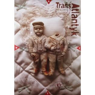 Trans-Atlantyk Tomasz Bogusławski Polnische Theaterplakate