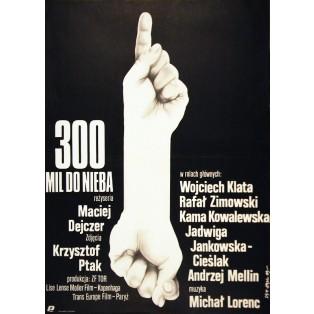 300 Meilen bis zum Himmel Jakub Erol Polnische Filmplakate