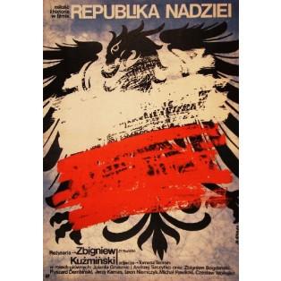 Hoffnungsrepublik Zbigniew Kuzmiński Jakub Erol Polnische Filmplakate