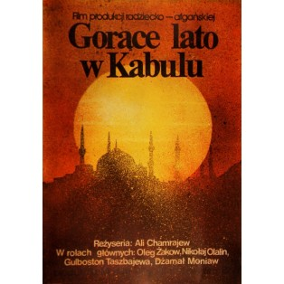 Heißer Sommer in Kabul Ali Khamrayev Jakub Erol Polnische Filmplakate