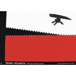 Trans-Atlantyk Eugeniusz Get Stankiewicz Polnische Theaterplakate
