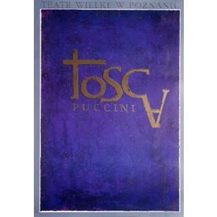 Tosca Giacomo Puccini Ryszard Kaja Polnische Opernplakate