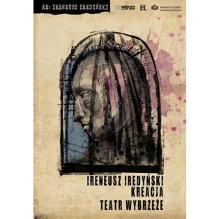 Kreacja Ireneusz Iredyński Ryszard Kaja Polnische Theaterplakate