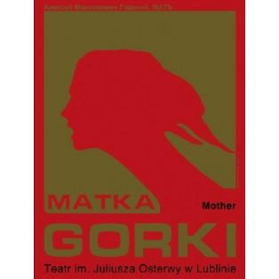 Mutter Maxim Gorki Leonard Konopelski Polnische Theaterplakate