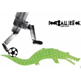 Footbol ist OK! krokodil Sebastian Kubica Polnische Plakate