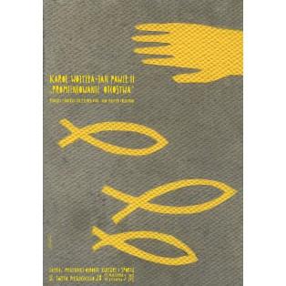 Strahlung des Vaters. Karol Wojtyła, Johannes Paul II Sebastian Kubica Polnische Plakate