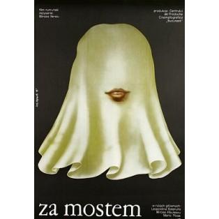 Über die Brücke Mircea Veroiu Lech Majewski Polnische Filmplakate