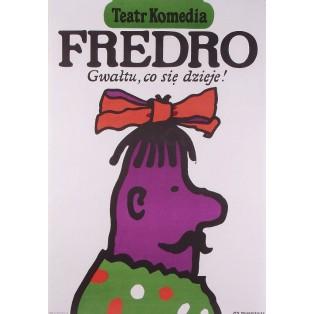 Fredro - Gwałtu co się dzieje Jan Młodożeniec Polnische Theaterplakate