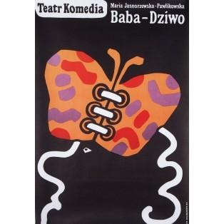 Baba dziwo. Maria Pawlikowska-Jasnorzewska Jan Młodożeniec Polnische Theaterplakate