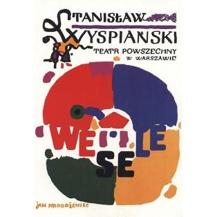 Hochzeit. Wyspiański Jan Młodożeniec Polnische Theaterplakate