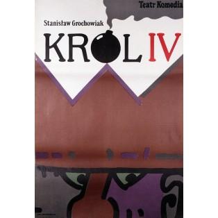 König IV Stanisław Grochowiak Jan Młodożeniec Polnische Theaterplakate