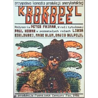 Crocodile Dundee - Ein Krokodil zum Küssen Peter Faiman Andrzej Pągowski Polnische Filmplakate