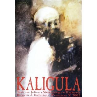 Caligula Jerzy Duda-Gracz Polnische Theaterplakate