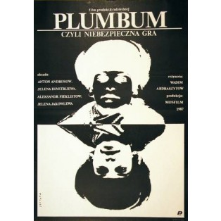 Plumbum oder gefährliches Spiel Vadim Abdrashitov Janusz Obłucki Polnische Filmplakate
