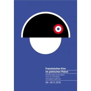 Französisches Kino im polnischen Plakat Joanna Górska Jerzy Skakun Polnische Ausstellungsplakate
