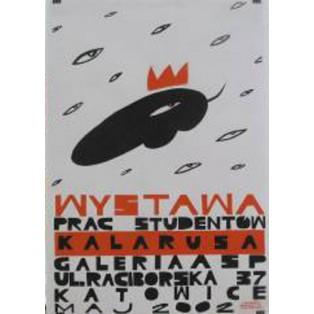 Ausstellung der Arbeiten von Studenten des Prof. Kalarus Monika Starowicz Polnische Ausstellungsplakate
