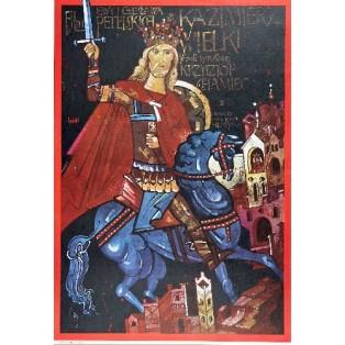 Kazimierz der Große Waldemar Świerzy Polnische Filmplakate