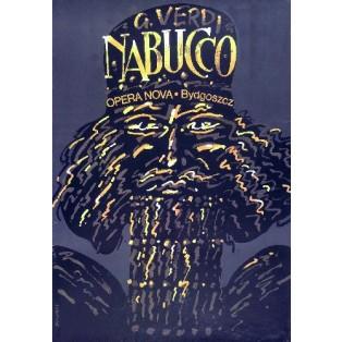 Nabucco Giuseppe Verdi Waldemar Świerzy Polnische Opernplakate