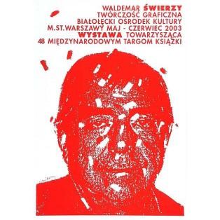 Grafikwerke rot Waldemar Świerzy Polnische Ausstellungsplakate
