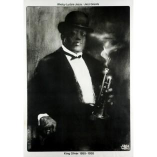 King Oliver Jazz Greats Waldemar Świerzy Polnische Musikplakate