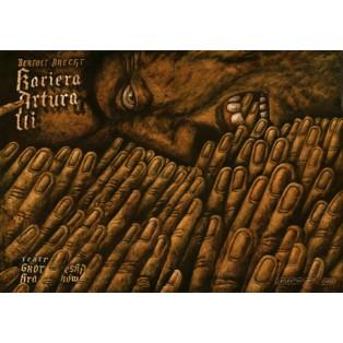 Aufhaltsame Aufstieg des Arturo Ui Leszek Wiśniewski Polnische Theaterplakate
