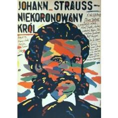 Johann Strauss Der König ohne Krone