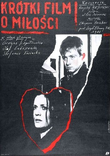 Krótki film o miłości, Krzysztof Kieślowski