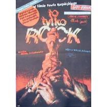 To tylko rock Paweł Karpiński Witold Dybowski polski plakat
