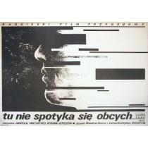 Tu nie spotyka się obcych Anatoli Vekhotko Witold Dybowski polski plakat