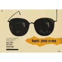 Dopóki jesteś ze mną Jerzy Flisak polski plakat