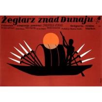 Żeglarz znad Dunaju Jerzy Flisak polski plakat