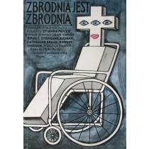 Zbrodnia jest zbrodnią Jerzy Flisak polski plakat