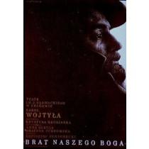Brat naszego Boga, Karol Wojtyła Mieczysław Górowski polski plakat
