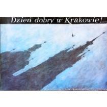 Dzień dobry w Krakowie! Wiesław Grzegorczyk polski plakat