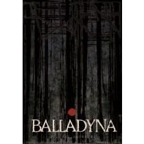 Balladyna Juliusz Słowacki Ryszard Kaja polski plakat