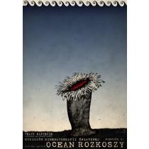 Ocean rozkoszy Ryszard Kaja polski plakat