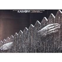 Karabiny Waldemar Podgórski Lech Majewski polski plakat