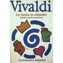 Prawda na próbę wystawiona Vivaldi La verita in cimento Jan Młodożeniec polski plakat
