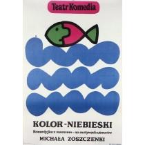 Kolor niebieski. Michaił Zoszczenko Jan Młodożeniec polski plakat