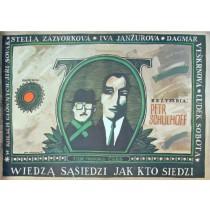 Wiedzą sąsiedzi jak kto siedzi Petr Schulhoff Piotr Młodożeniec polski plakat