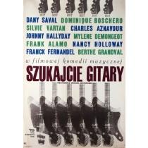 Szukajcie gitary Michel Boisrond Jacek Neugebauer polski plakat