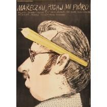 Mareczku, podaj mi pióro Oldrich Lipsky Jacek Neugebauer polski plakat